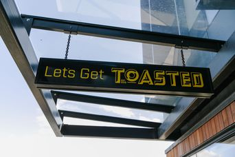 Toasted sign.